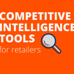 competitive intelligence tools for retailers