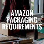 AMAZON PACKAGING REQUIREMENTS 101