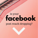 facebook post reach dropping
