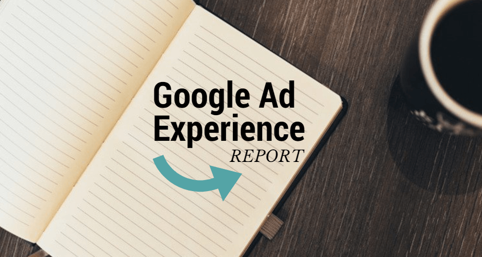 google ad experience report